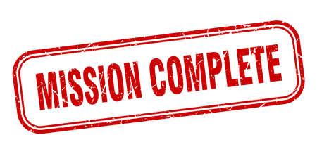 cachet de mission complète. mission complète signe grunge carré. mission accomplie Vecteurs
