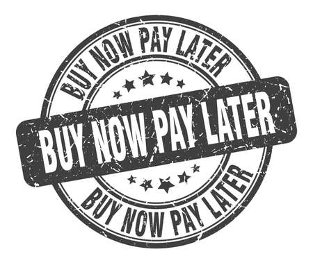 buy now pay later stamp. buy now pay later round grunge sign. buy now pay later