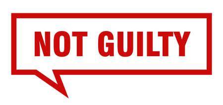 not guilty sign. not guilty square speech bubble. not guilty