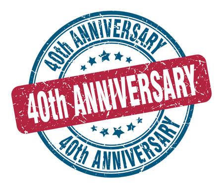 40th anniversary stamp. 40th anniversary round grunge sign. 40th anniversary