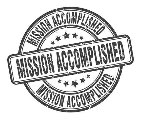 mission accomplished stamp. mission accomplished round grunge sign. mission accomplished