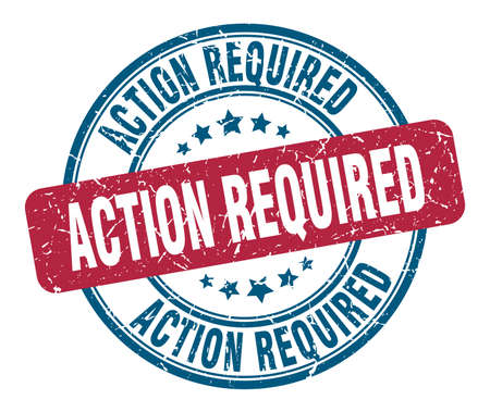 action required stamp. action required round grunge sign. action required