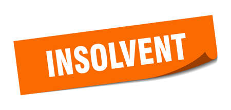 insolvent sticker. insolvent square isolated sign. insolvent Çizim