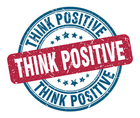 think positive stamp. think positive round grunge sign. think positive