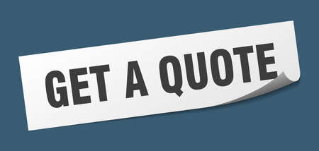 get a quote sticker. get a quote square isolated sign. get a quote