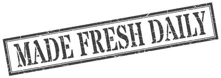 made fresh daily stamp. made fresh daily square grunge sign. made fresh daily