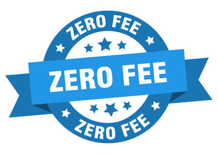 zero fee ribbon. zero fee round blue sign. zero fee