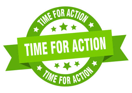 time for action ribbon. time for action round green sign. time for action
