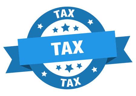 tax ribbon. tax round blue sign. tax Stock Illustratie