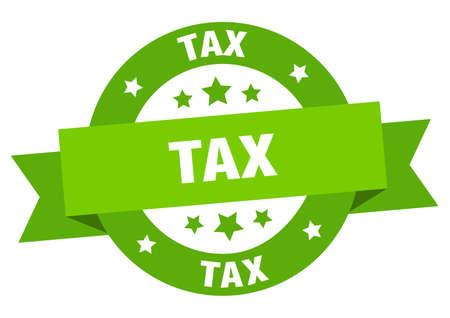 tax ribbon. tax round green sign. tax Stock Illustratie