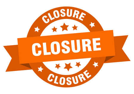 closure ribbon. closure round orange sign. closure Ilustração