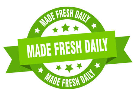 made fresh daily ribbon. made fresh daily round green sign. made fresh daily