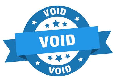 void ribbon. void round blue sign. void
