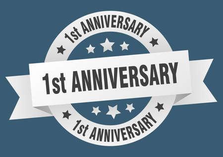 1st anniversary ribbon. 1st anniversary round white sign. 1st anniversary