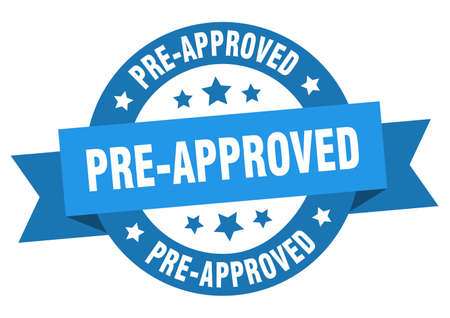 pre-approved ribbon. pre-approved round blue sign. pre-approved Illustration