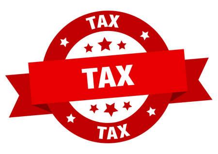 tax ribbon. tax round red sign. tax