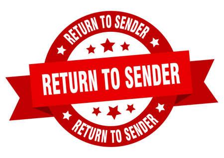 return to sender ribbon. return to sender round red sign. return to sender