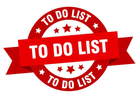 to do list ribbon. to do list round red sign. to do list