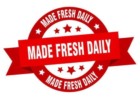 made fresh daily ribbon. made fresh daily round red sign. made fresh daily