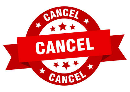 cancel ribbon. cancel round red sign. cancel Ilustração