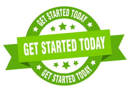 get started today ribbon. get started today round green sign. get started today