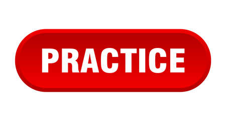 practice button. practice rounded red sign. practice