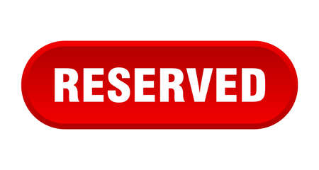 reserved button. reserved rounded red sign. reserved