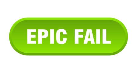 epic fail button. epic fail rounded green sign. epic fail