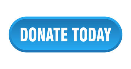 donate today button. donate today rounded blue sign. donate today
