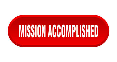 mission accomplished button. mission accomplished rounded red sign. mission accomplished Ilustração