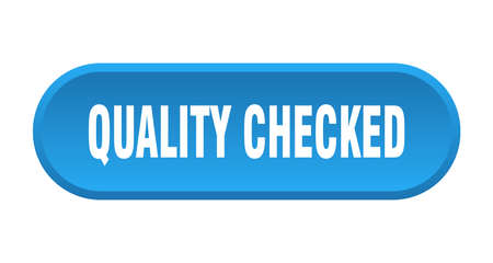 quality checked button. quality checked rounded blue sign. quality checked