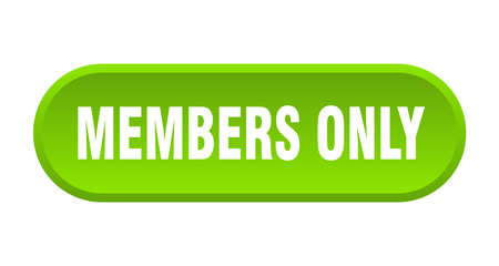 members only button. members only rounded green sign. members only