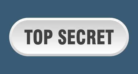 top secret button. top secret rounded white sign. top secret