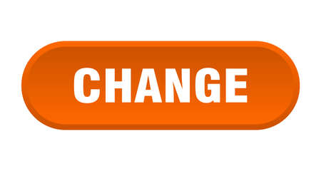 change button. change rounded orange sign. change