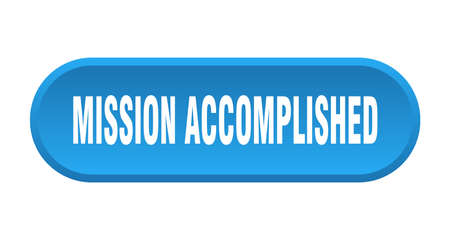 mission accomplished button. mission accomplished rounded blue sign. mission accomplished Ilustração