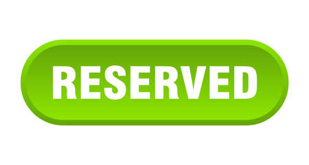 reserved button. reserved rounded green sign. reserved
