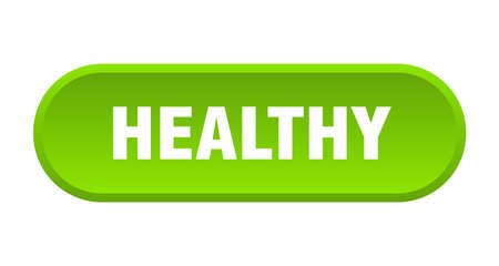 healthy button. healthy rounded green sign. healthy