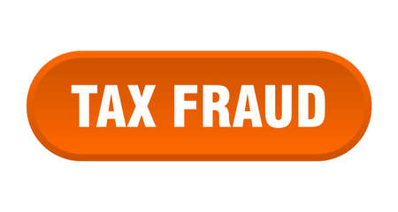 tax fraud button. tax fraud rounded orange sign. tax fraud