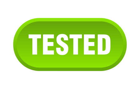 tested button. tested rounded green sign. tested