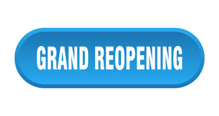 grand reopening button. grand reopening rounded blue sign. grand reopening