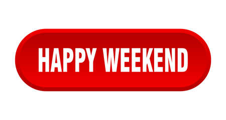 happy weekend button. happy weekend rounded red sign. happy weekend