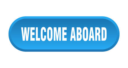 welcome aboard button. welcome aboard rounded blue sign. welcome aboard  イラスト・ベクター素材