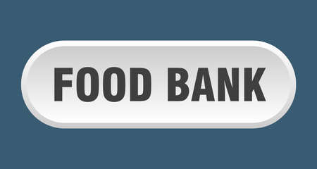 food bank button. food bank rounded white sign. food bank