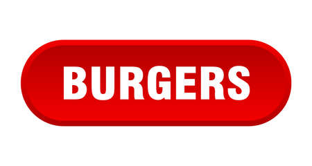 burgers button. burgers rounded red sign. burgers