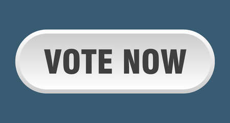 vote now button. vote now rounded white sign. vote now