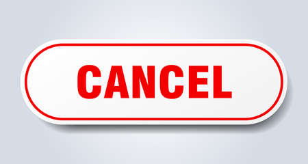 cancel sign. cancel rounded red sticker. cancel Foto de archivo - 129872416