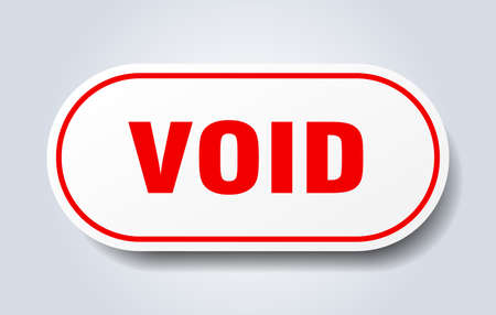 void sign. void rounded red sticker. void