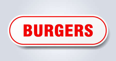 burgers sign. burgers rounded red sticker. burgers