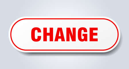 change sign. change rounded red sticker. change