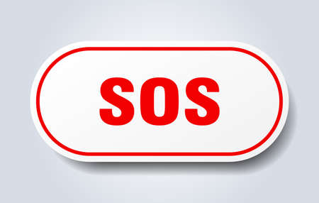 sos sign. sos rounded red sticker. sos